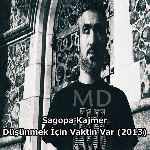 Sagopa Kajmer - Düşünmek İçin Vaktin Var indir (2013)
