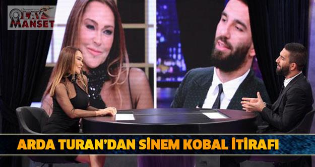 Arda Turan'dan Sinem Kobal itirafı! DEVAMI İÇİN TIKLAYIN...