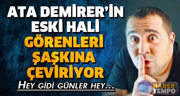 Milyonları güldüren adam Ata Demirer'in eski hali görenleri şaşkına çeviriyor... Devamı için tıklayınız...