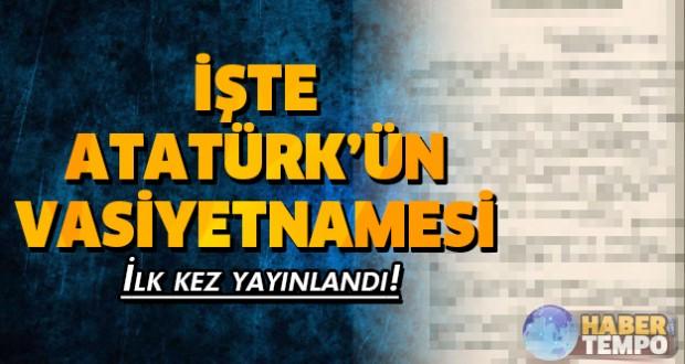 İşte Atatürk'ün vasiyetnamesi! İlk kez göreceksiniz... Galerinin devamı için tıklayınız...