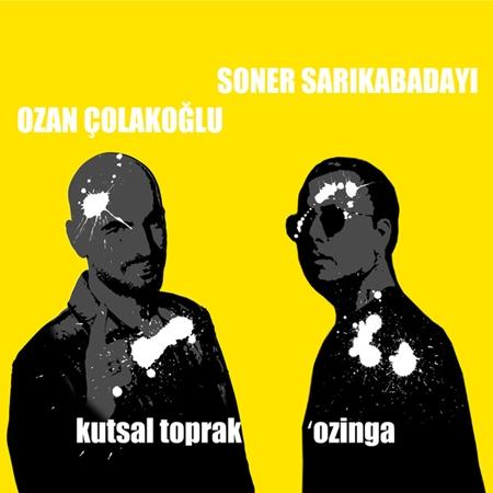 Soner Sarıkabadayı Ft. Ozan Çolakoğlu - Kutsal Toprak (Ozinga Club Mix) (2013) indir