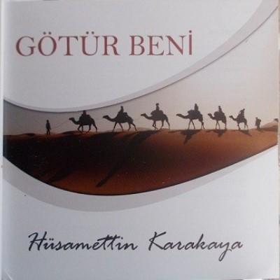 Hüsamettin Karakaya - Götür Beni (2014)