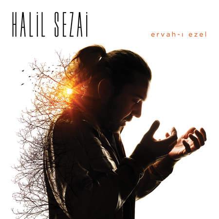 Halil Sezai - Ervah-ı Ezel (2015) Full Albüm indir